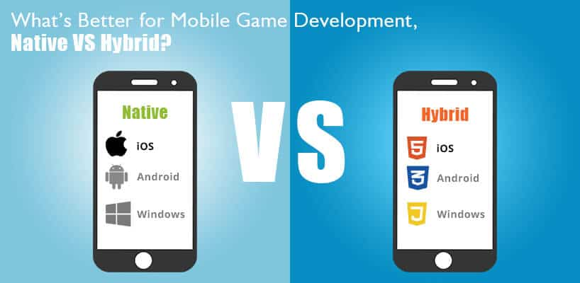 Whats-better-for-Mobile-Game-Development,-Native-Vs-Hybrid