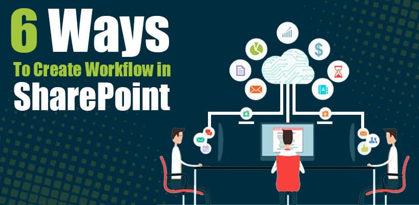 6 ways to create workflow in SharePoint