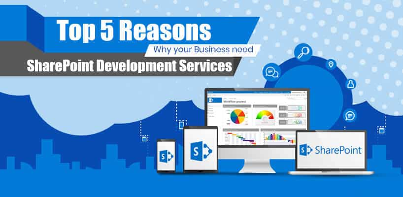 5 reasons why business need SharePoint development services