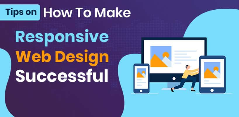 How to Make Responsive Website Design Successful